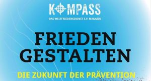 Titelbild des KOMPASS Nr. 5 Frieden gestalten. Die Zukunft der Prävention